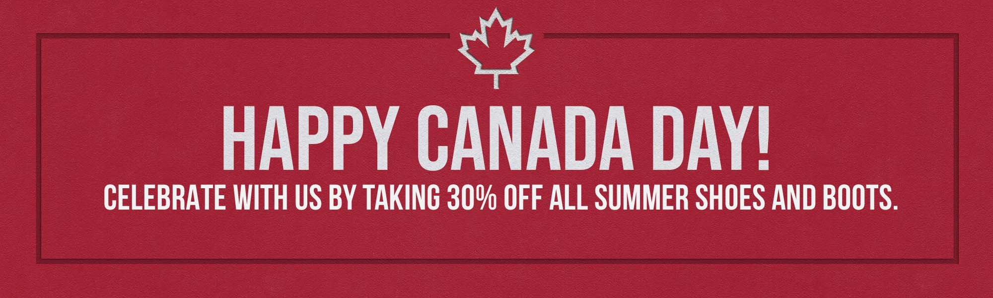 Canada Day Sale: 30% off